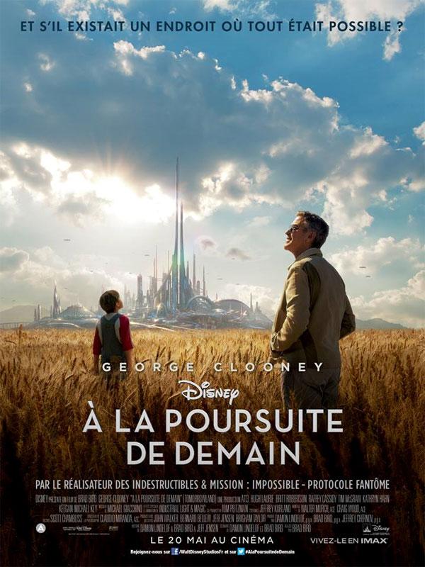 [Disney] À la Poursuite de Demain (2015) - Page 5 Tomorrowlandaffiche2